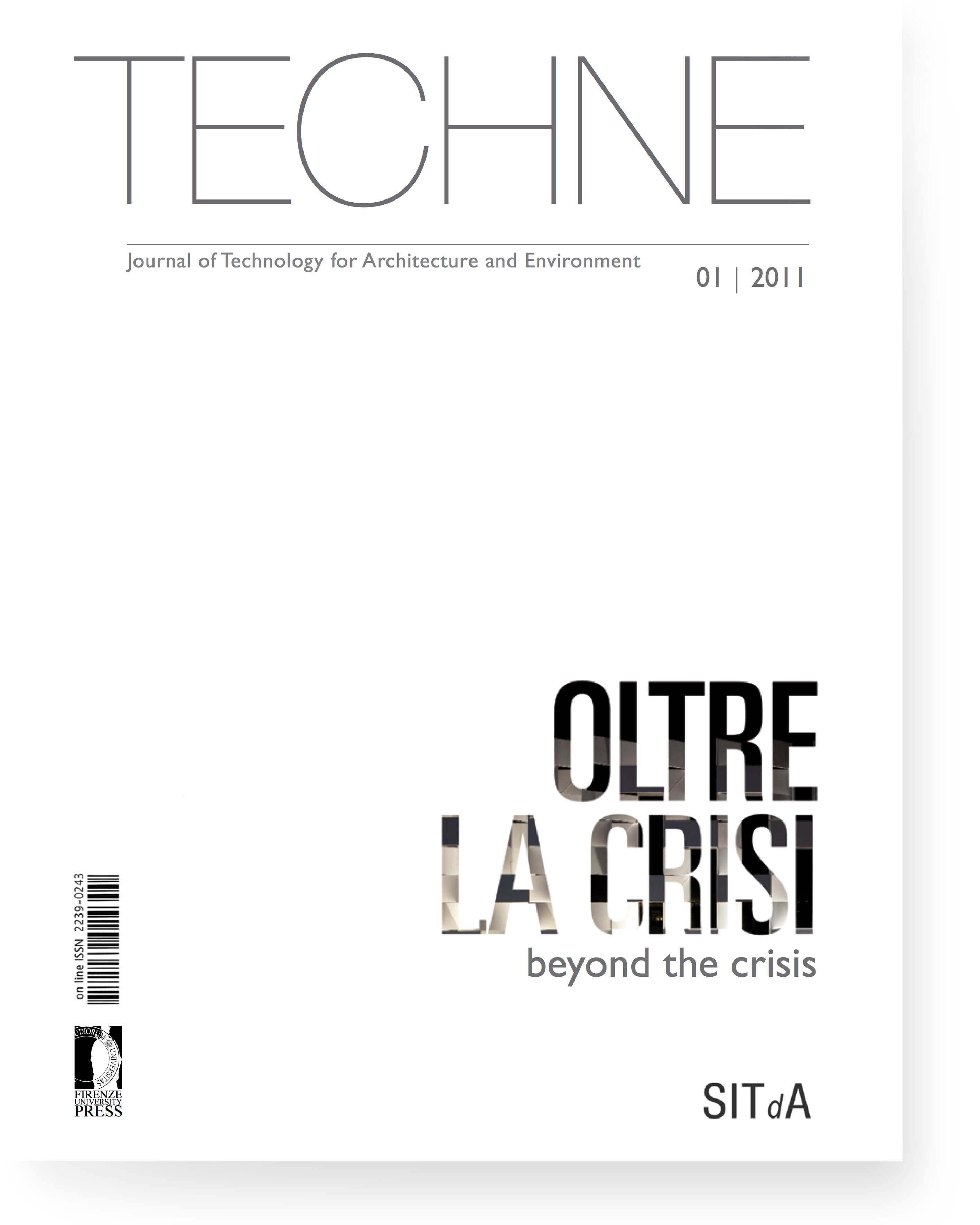 TECHNE 1 (2011): Beyond the crisis
