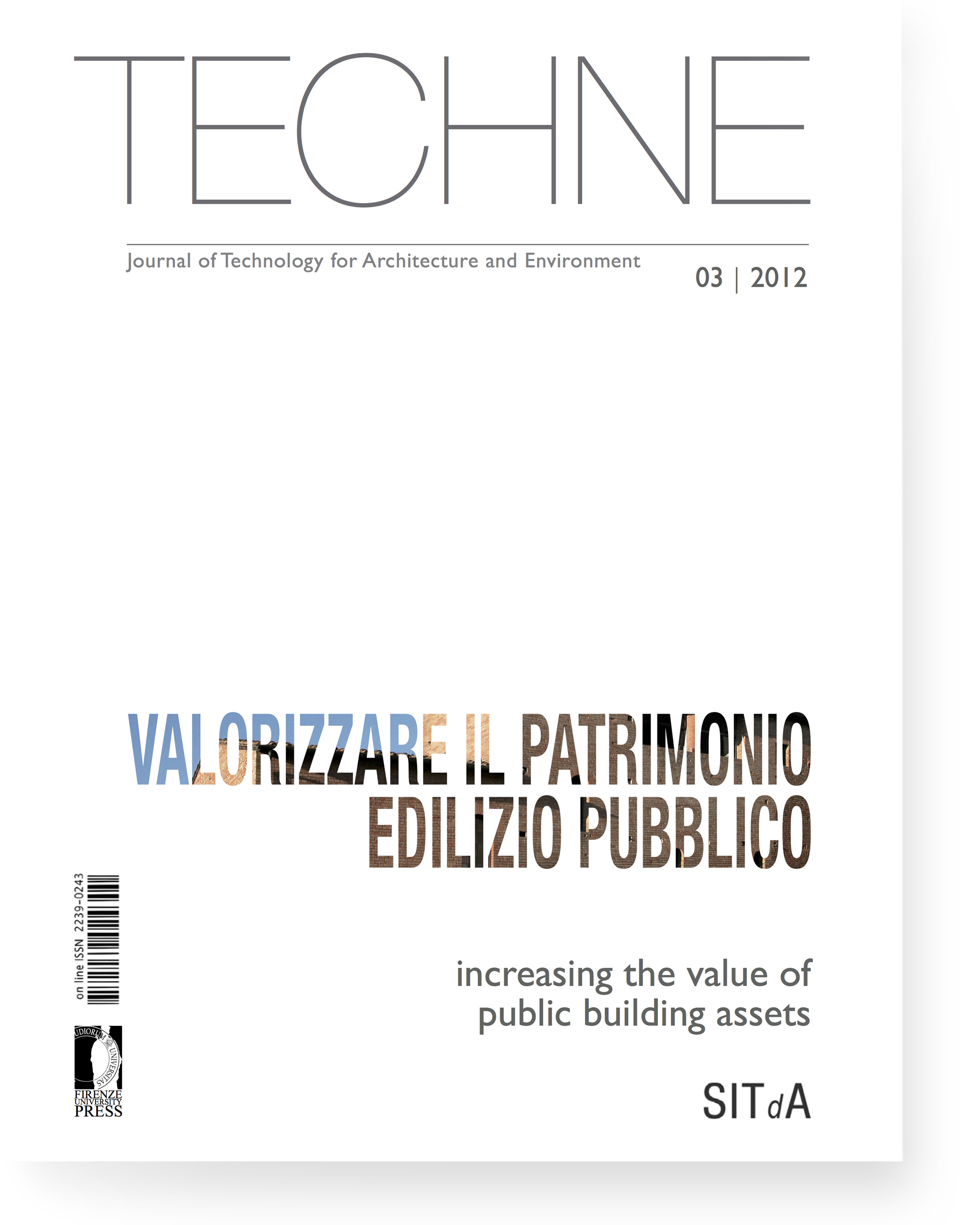 TECHNE 3 (2012): Increasing the value of public building assets